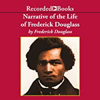 Narrative of the Life of Frederick Douglass (       UNABRIDGED) by Frederick Douglass Narrated by Charles Turner
