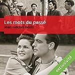 Les mots du passé | Jean-Michel Denis