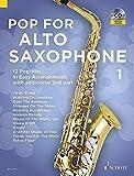 Image de Pop For Alto Saxophone: 12 Pop-Hits in Easy Arrangements. Band 1. 1-2 Alt-Saxophone. Ausgabe mit CD.