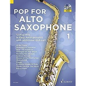 Pop For Alto Saxophone: 12 Pop-Hits in Easy Arrangements. Band 1. 1-2 Alt-Saxophone. Ausgabe mit CD.