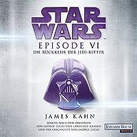 Die Rückkehr der Jedi-Ritter (Star Wars Episode 6) Hörbuch