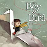 The Boy & the Bird | David J. Franco