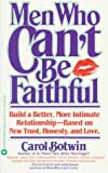 img - for Men Who Can't be Faithful by Carol Botwin (1989-12-31) book / textbook / text book