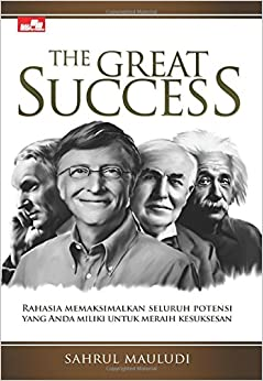 The Great Success (Indonesian Edition): Sahrul Mauludi: 9786020254043