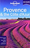 img - for Lonely Planet Provence & the Cote d'Azur (Regional Guide) book / textbook / text book