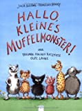 img - for Hallo, kleines Muffelmonster! book / textbook / text book