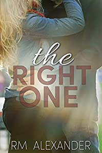 (FREE on 12/5) The Right One by RM Alexander - http://eBooksHabit.com