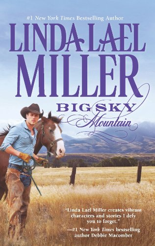 Big Sky Mountain (A Parable, Montana, Novel) by Linda Lael Miller