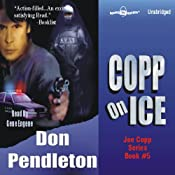 Copp on Ice: A Joe Copp Thriller | [Don Pendleton]
