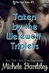 Taken by the Werewolf Triplets: (Alph...