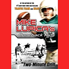 Two-Minute Drill (       UNABRIDGED) by Mike Lupica Narrated by Danny Gerard