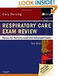 Respiratory Care Exam Review: Review...