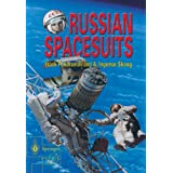 Russian Spacesuits (Springer Praxis Books / Space Exploration) ~ I. P. Abramov