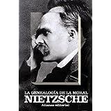 La genealogía de la moral: Un escrito polémico (El Libro De Bolsillo - Bibliotecas De Autor - Biblioteca Nietzsche...