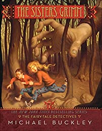 The Fairy-tale Detectives: The Sisters Grimm, Book One by Michael Buckley ebook deal