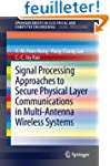 Signal Processing Approaches to Secur...