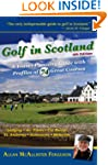 Golf in Scotland: A Travel-Planning G...