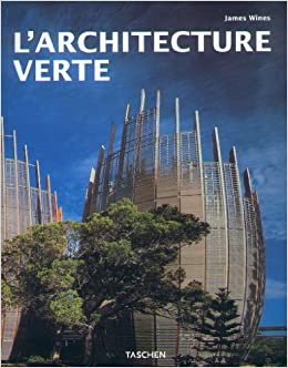 l 39 architecture verte james wines 9783822863466 amazon