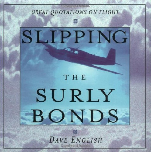 Slipping the Surly Bonds: Great Quotations on Flight
