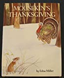img - for Mousekins Thanksgiving book / textbook / text book