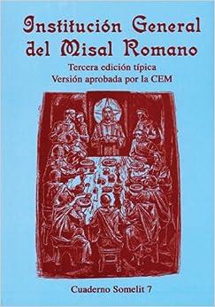 Institución General Del Misal Romano (Cuadernos Somelit) (Spanish