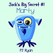 Marty: Jack's Big Secret #1 | PJ Ryan