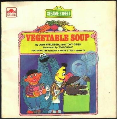 Title: Vegetable Soup Sesame Street Book Club