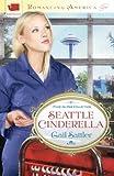 Image of Seattle Cinderella (Romancing America)