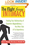The Flight from Intimacy: Healing You...