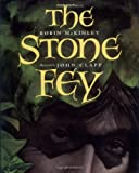 The Stone Fey (0152000178) by McKinley, Robin