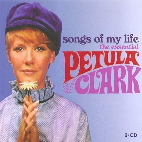 Petula clark - Songs of My Life: The Essential - Zortam Music
