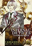 The Infernal Devices: Clockwork Prince: The Infernal Devices: Book 2 Cassandra Clare