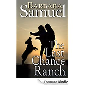 The Last Chance Ranch (English Edition)