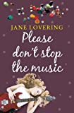 Please Don't Stop The Music (Choc Lit) (Yorkshire Romances Book 1) (English Edition)