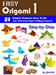 Easy Origami 1 - 21 Easy-Projects Ste...