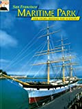 img - for San Francisco Maritime Park: The Story Behind the Scenery book / textbook / text book