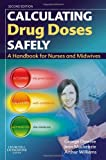 img - for Calculating Drug Doses Safely: A Handbook For Nurses and Midwives, 2e book / textbook / text book
