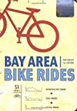 img - for By Ray Hosler Bay Area Bike Rides: Third Edition (3rd Edition) [Paperback] book / textbook / text book