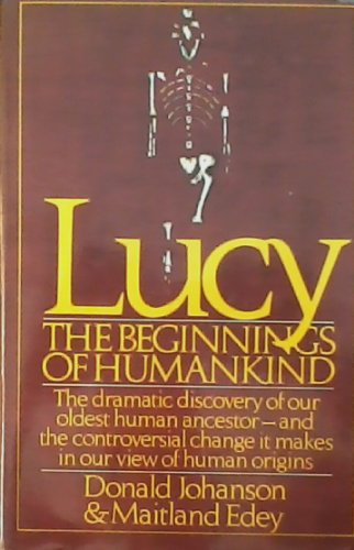 Lucy the Beginnings of Mankind