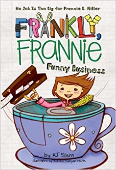 Funny Business (Frankly, Frannie (Hardcover))