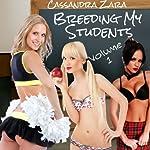 Breeding My Students, Vol. 1 | Cassandra Zara