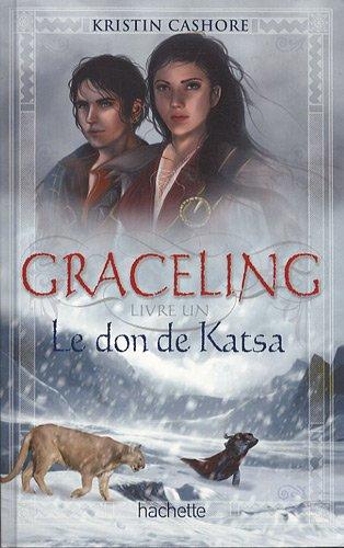 Graceling, livre un : Le don de Katsa