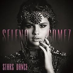 Selena Gomez Stars Dance cover