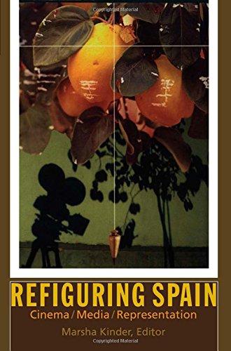 Refiguring Spain: Cinema / Media / Representation