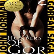 Hunters of Gor: Gorean Saga, Book 8 | [John Norman]