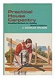 Practical House Carpentry