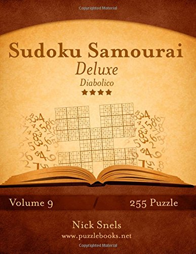 Sudoku Samurai Deluxe - Diabolico - Volume 9 - 255 Puzzle