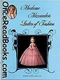 Madame Alexander's Ladies of Fashion