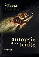 Autopsie d'une Truite
