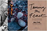 Taming the Feast: Ben Ford